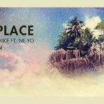 Dimitri Vegas & Like Mike feat. Ne-Yo – Higher Place (incl. remixes) [Smash The House]