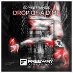 Sophie Francis – Drop Of A Dime [OUT NOW!]