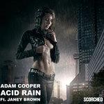 Adam Cooper Ft. Janey Brown – Acid Rain